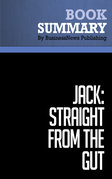 Summary: Jack: Straight From the Gut - John Byrne