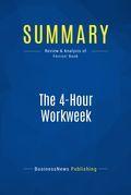Summary: The 4-hour workweek - Timothy Ferriss