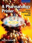 A Pharmacology Primer: Theory, Application and Methods