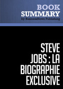 Résumé: Steve Jobs: La Biographie exclusive - Walter Isaacson