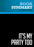 Summary of It's My Party Too: The Battle for the Heart of the GOP and the Future of America - Christine Todd Whitman