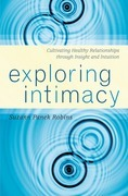 Exploring Intimacy: Cultivating Healthy Relationships through Insight and Intuition