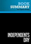 Summary of Independents Day: Awakening the American Spirit - Lou Dobbs