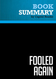 Summary of Fooled Again: How the Right Stole the 2004 Election & Why They'llSteal the Next One Too (Unless We Stop Them) - Mark Crispin Miller