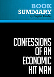 Summary of Confessions of an Economic Hit Man - John Perkins