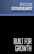 Summary: Built For Growth - Arthur Rubinfeld and Collins Hemingway