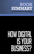 Summary: How Digital Is Your Business ? - Adrian Slywotzky and David Morrison
