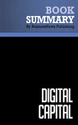 Summary: Digital Capital - Don Tapscott, David Ticoll and Alex Lowy