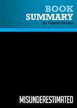 Summary of Misunderestimated: The President Battles Terrorism, John Kerry, and the Bush Haters - Bill Sammon