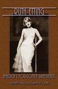 Ruth Etting: America's Forgotten Sweetheart