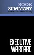 Summary: Executive Warfare - David D'Alessandro and Michele Owens