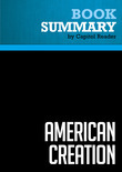 Summary of American Creation : Triumphs and Tragedies at the Founding of the Republic