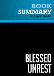 Summary of Blessed Unrest: How the Largest Movement in the World Came into Being and Why No One Saw it Coming - Paul Hawken