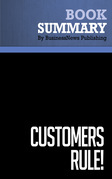 Summary: Customers Rule ! - Roger Blackwell and Kristina Stephan