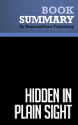 Summary: Hidden in Plain Sight - Erich Joachimsthaler
