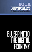Summary: Blueprint To The Digital Economy - Don Tapscott, Alex Lowy and David Ticoll