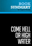 Summary of Come Hell or High Water: Hurricane Katrina and the Color of Disaster - Michael Eric Dyson