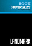 Summary of Landmark: The Inside Story of America's New Health Care Law and What It Means for Us All - The Staff of The Washington