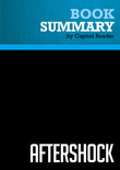 Summary of Aftershock: The Next Economy and America's Future - Robert B. Reich