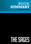 Summary of The Sages: Warren Buffett, George Soros, Paul Volcker, and the Maelstrom of Markets - Charles R. Morris