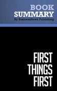 Summary: First Things First - Stephen R. Covey, A. Roger and Rebecca Merrill