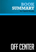 Summary of Off Center: The Republican Revolution & the Erosion of American Democracy - Jacob S. Hacker & Paul Pierson