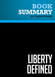 Summary of Liberty Defined : 50 Essential Issues That Affect Our Freedom - RON PAUL
