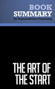 Summary: The Art of the Start - Guy Kawasaki