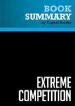 Summary of Extreme Competition: Innovation and the Great 21st Century Business Reformation - Peter Fingar