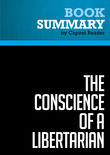 Summary of The Conscience of a Libertarian: Empowering the Citizen Revolution with God, Guns, Gambling & Tax Cuts - Wayne Allyn Root
