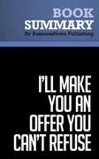 Summary: I'll Make You an Offer You Can't Refuse - Michael Franzese