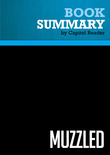 Summary of Muzzled: From T-ball to Terrorism - True Stories that Should be Fiction - Michael A. Smerconish