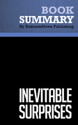 Summary: Inevitable Surprises - Peter Schwartz
