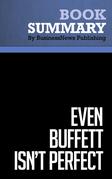 Summary: Even Buffett Isn't Perfect - Vahan Janjigian