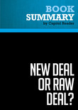 Summary of New Deal or Raw Deal?: How FDR's Economic Legacy Has Damaged America - Burton W. Folsom, Jr.