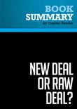 Summary of New Deal or Raw Deal?: How FDR's Economic Legacy Has Damaged America - Burton W. Folsom, Jr.