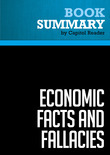 Summary of Economic Facts and Fallacies - Thomas Sowell