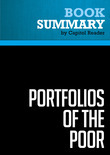 Summary of Portfolios of the Poor: How the World's Poor Live on $2 a Day - Daryl Collins, Jonathan Morduch, Stuart Rutherford, and Orlanda Ruthven