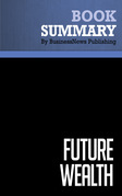 Summary: Future Wealth - Stan Davis and Christopher Meyer