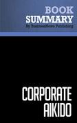 Summary: Corporate Aikido - Robert Pino