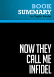 Summary of Now They Call Me Infidel: Why I Renounced Jihad for America, Israel, and the War on Terror - Nonie Darwish