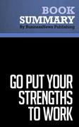 Summary: Go Put Your Strengths To Work - Marcus Buckingham