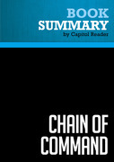 Summary of Chain of Command: The Road from 9/11 to Abu Ghraib - Seymour M. Hersh