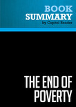 Summary of The End of Poverty: Economic Possibilities For Our Time - Jeffrey D. Sachs