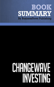 Summary: ChangeWave Investing - Tobin Smith