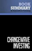 Summary: ChangeWave Investing - Tobin Smith