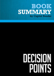 Summary of Decision Points - George W. Bush