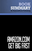 Summary: Amazon.com. Get Big Fast - Robert Spector