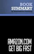 Summary: Amazon.com. Get Big Fast - Robert Spector