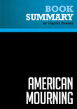 Summary of American Mourning : The Intimate Story of Two Families Joined by War, Torn by Beliefs
